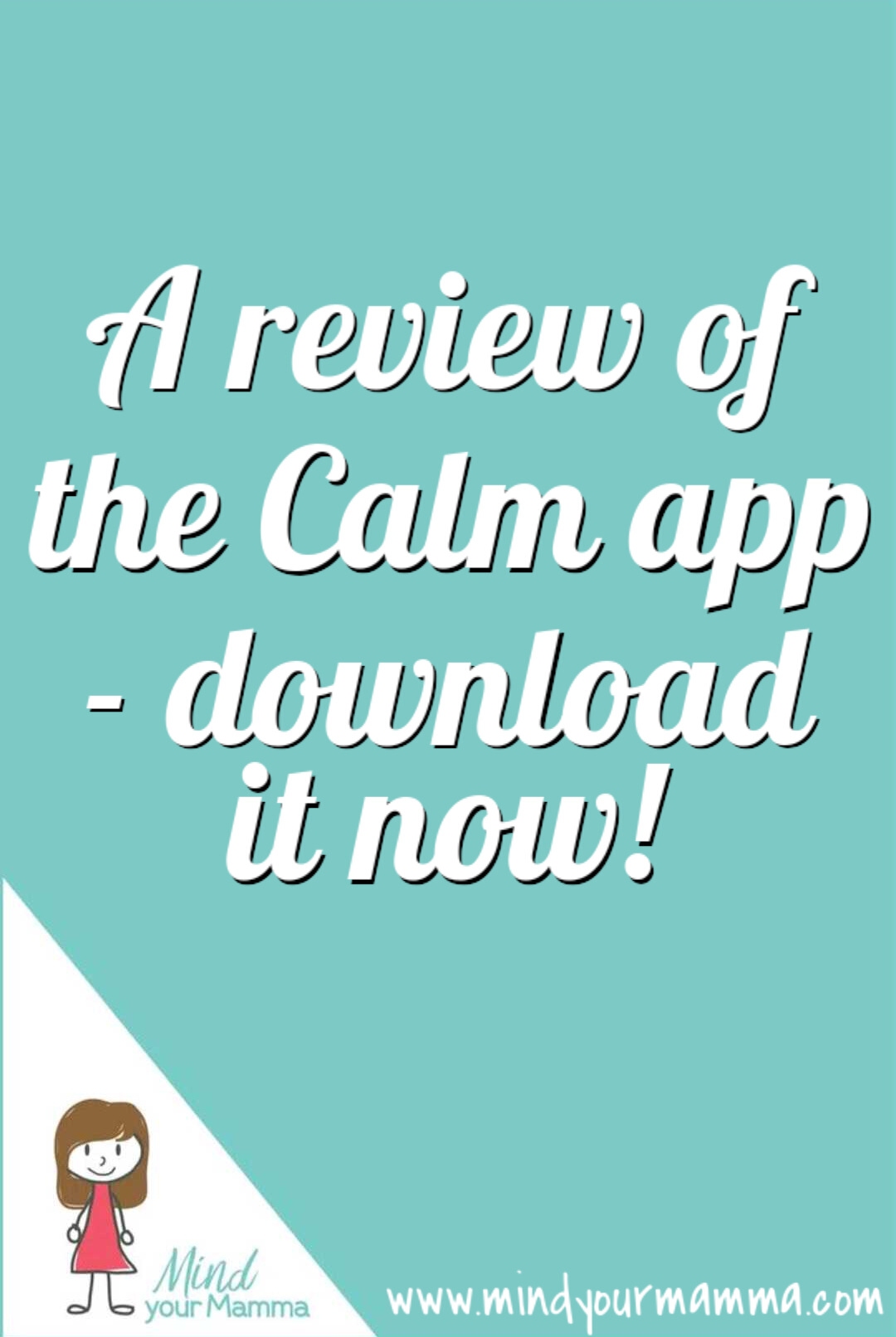 A review of the Calm app for mindfulness meditation. Download it now! Mind your Mamma