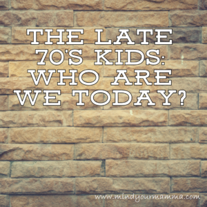 The late 70's kids: who are we today? [015]