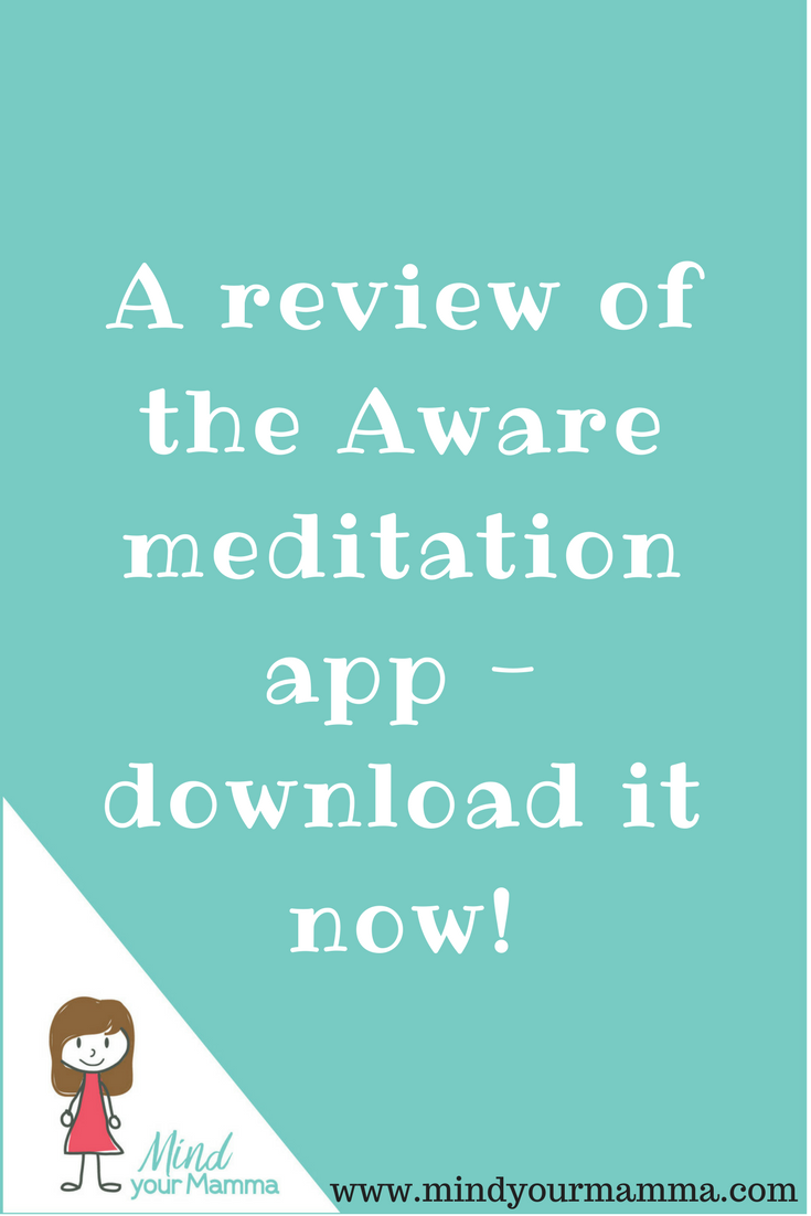 A review of the Aware app - what's in it and how does it work? Read over at Mind your Mamma!
