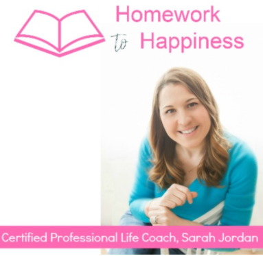 Homework to Happiness podcast with Sarah Jordan