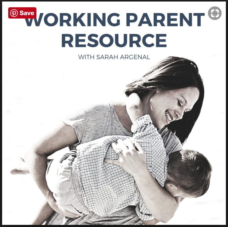 The working parent resource podcast with Sarah Argenal