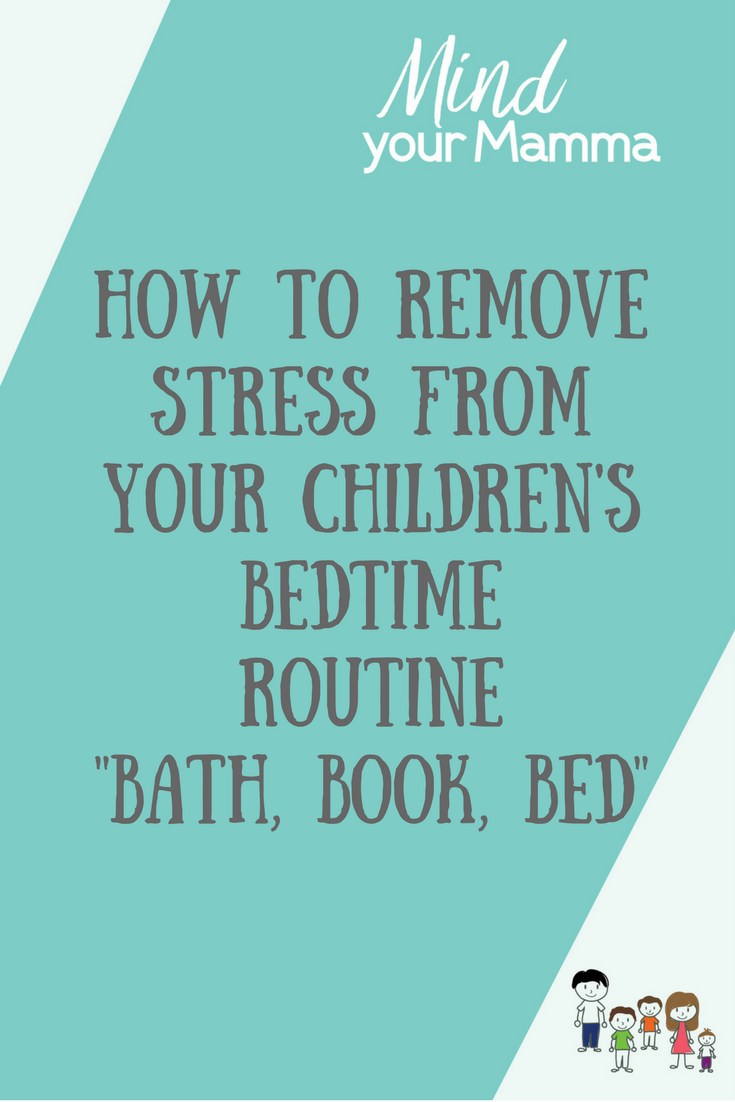 How to remove stress from your children's bedtime routine - bath, book, bed with the Book Trust. Mind your Mamma